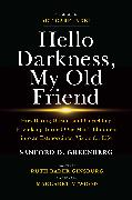 Cover-Bild zu Greenberg, Sanford D.: Hello Darkness, My Old Friend