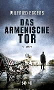 Cover-Bild zu Das armenische Tor (eBook) von Eggers, Wilfried
