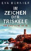 Cover-Bild zu Im Zeichen der Triskele (eBook) von Bernier, Eva