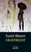 Cover-Bild zu Faustrecht von Mann, Sunil