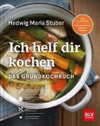 Cover-Bild zu Ich helf Dir kochen von Stuber, Hedwig Maria