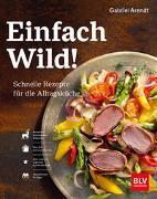 Cover-Bild zu Einfach Wild von Arendt, Gabriel