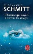 Cover-Bild zu Schmitt, Éric-Emmanuel: L'homme qui voyait à travers les visages