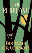 Cover-Bild zu Der Wald der Gehenkten (eBook) von Rebreanu, Liviu