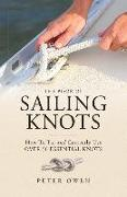 Cover-Bild zu Owen, Peter: The Book of Sailing Knots: How to Tie and Correctly Use Over 50 Essential Knots