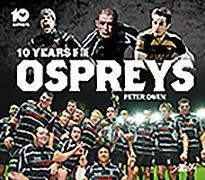 Cover-Bild zu Owen, Peter: 10 Years of the Ospreys