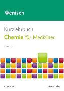 Cover-Bild zu Kurzlehrbuch Chemie von Wenisch, Thomas