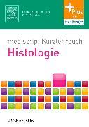 Cover-Bild zu mediscript Kurzlehrbuch Histologie von Holtmann, Henrik
