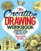 Cover-Bild zu Barber, Barrington: The Creative Drawing Workbook: Imaginative Step-By-Step Projects