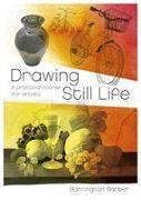 Cover-Bild zu Barber, Barrington: Drawing Still Life
