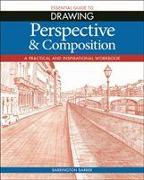 Cover-Bild zu Barber, Barrington: Essential Guide to Drawing: Perspective & Composition