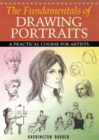 Cover-Bild zu Barber, Barrington: The Fundamentals of Drawing Portraits