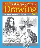 Cover-Bild zu Barber, Barrington: The Artist's Complete Book of Drawing: A Step-By-Step Professional Guide