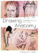 Cover-Bild zu Barber, Barrington: Drawing Anatomy: A Practical Course for Artists
