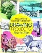 Cover-Bild zu Barrington, Barber: Artist Complete Book of Drawing Projects - Step by Step