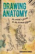 Cover-Bild zu Barber, Barrington: Drawing Anatomy: An Artist's Guide to the Human Figure
