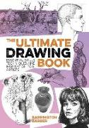 Cover-Bild zu Barber, Barrington: The Ultimate Drawing Book: Essential Skills, Techniques and Inspiration for Artists