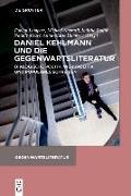 Cover-Bild zu Lampart, Fabian (Hrsg.): Daniel Kehlmann und die Gegenwartsliteratur