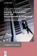 Cover-Bild zu Lampart, Fabian (Hrsg.): Daniel Kehlmann und die Gegenwartsliteratur (eBook)