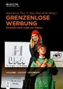 Cover-Bild zu Moser, Karin (Hrsg.): Grenzenlose Werbung (eBook)