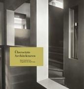 Cover-Bild zu Moser, Walter (Hrsg.): Übersetzte Architekturen