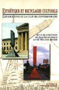 Cover-Bild zu Klucinskas, Jean (Hrsg.): Esthétique et recyclages culturels (eBook)