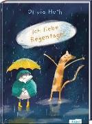Cover-Bild zu Huth, Olivia: Ich liebe Regentage!