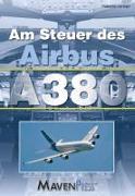 Cover-Bild zu Vogel, Gib: Am Steuer des Airbus A380