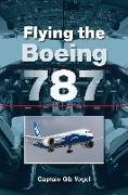 Cover-Bild zu Vogel, Gib: Flying the Boeing 787 (eBook)