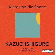 Cover-Bild zu Ishiguro, Kazuo: Klara und die Sonne (Audio Download)