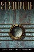 Cover-Bild zu VanderMeer, Ann (Hrsg.): Steampunk