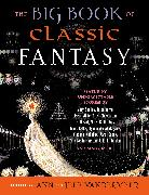 Cover-Bild zu Vandermeer, Ann: The Big Book of Classic Fantasy