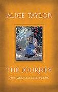 Cover-Bild zu The Journey: New and Selected Poems von Taylor, Alice