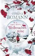 Cover-Bild zu Eine wundersame Weihnachtsreise von Bomann, Corina
