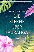 Cover-Bild zu Die Sterne über Tauranga (eBook) von Bomann, Corina