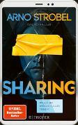 Cover-Bild zu Sharing - Willst du wirklich alles teilen? von Strobel, Arno