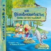 Cover-Bild zu Gefahr für den Inselwald! (Audio Download) von Kivinen, Pertti