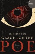 Cover-Bild zu Poe, Edgar Allan: Edgar Allan Poe - Die besten Geschichten