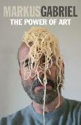 Cover-Bild zu Gabriel, Markus: The Power of Art