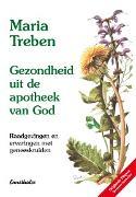 Cover-Bild zu Gezondheid uit de apotheek van God (eBook) von Treben, Maria