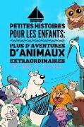 Cover-Bild zu Petites Histoires Pour Les Enfants: Plus D'Aventures D'Animaux Extraordinaires von Nuttall, Carl D.