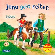 Cover-Bild zu Hämmerle, Susa: Jana geht reiten