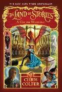 Cover-Bild zu The Land of Stories: A Grimm Warning von Colfer, Chris