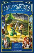 Cover-Bild zu Land of Stories: Das magische Land 4 - Ein Königreich in Gefahr von Colfer, Chris