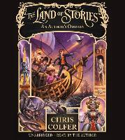 Cover-Bild zu The Land of Stories: An Author's Odyssey von Colfer, Chris