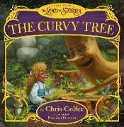 Cover-Bild zu The Curvy Tree: A Tale from the Land of Stories von Colfer, Chris