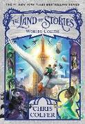 Cover-Bild zu The Land of Stories: Worlds Collide von Colfer, Chris