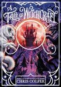 Cover-Bild zu A Tale of Magic: A Tale of Witchcraft (eBook) von Colfer, Chris
