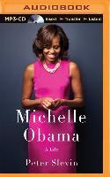 Cover-Bild zu Michelle Obama: A Life von Slevin, Peter