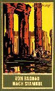 Cover-Bild zu Von Bagdad nach Stambul (eBook) von May, Karl